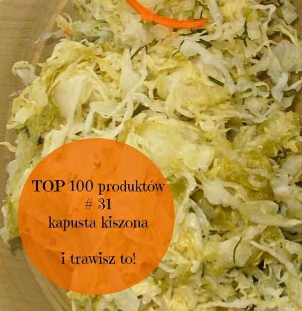 TOP 100 produktów #31 – kapusta kiszona i jej wartość odżywcza