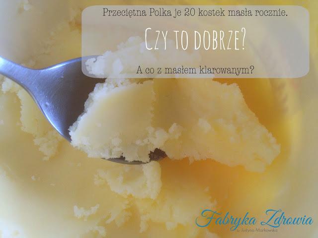 TOP 100 produktów #39 – masło klarowane