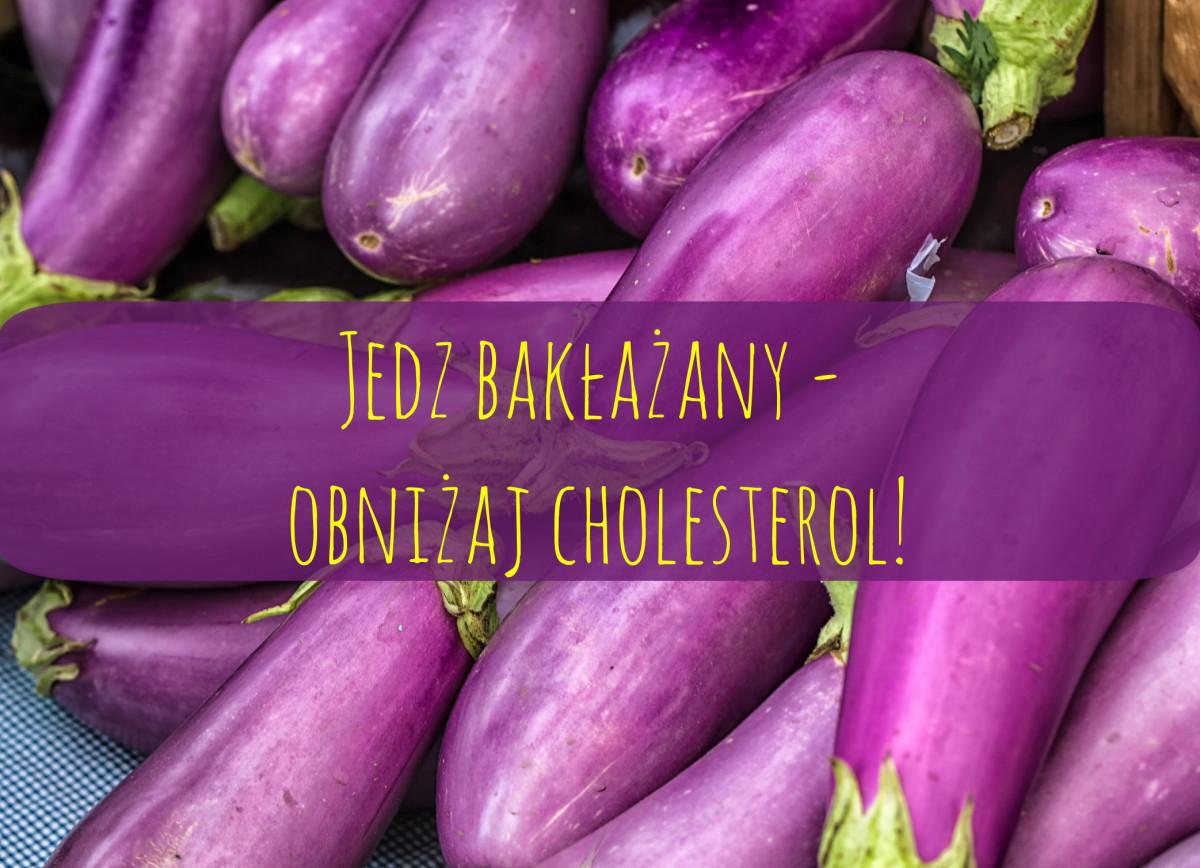 TOP 100 produktów #40 – bakłażan, jedz i obniżaj cholesterol