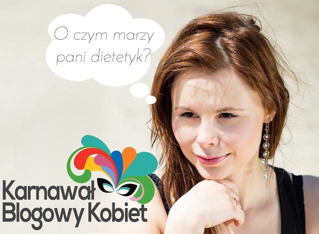 O czym marzy Pani Dietetyk?