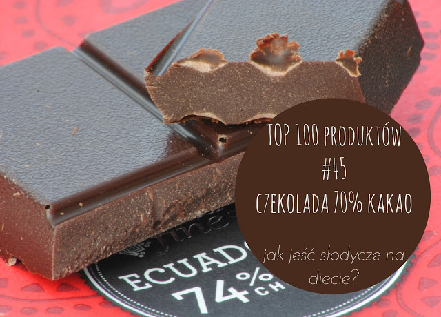 TOP 100 produktów #44 – czekolada 70% kakao i jak jeść słodycze na diecie